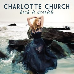 Back To Scratch - Charlotte Church