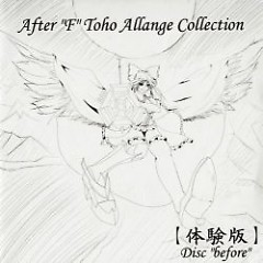 After  F  Toho Arrange Collection -Disc  before - - Digitalic Party