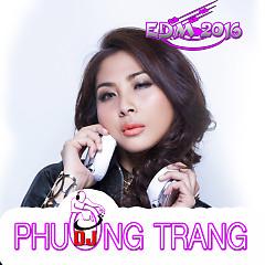 EDM 2016 - Phương Trang