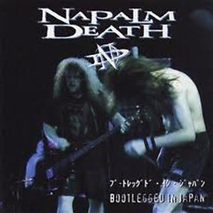 Bootlegged In Japan (Live) (CD2) - Napalm Death