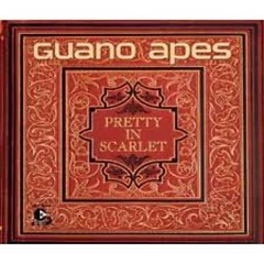 Pretty In Scarlet (Singles) - Guano Apes