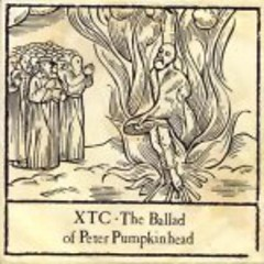 The Ballad Of Peter Pumpkinhead - XTC