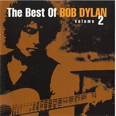 The Best Of Bob Dylan Vol. 2 (Disc 1)