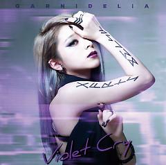 Violet Cry - GARNiDELiA