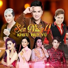 Sến Nhảy 4 (Remix) - Khưu Huy Vũ