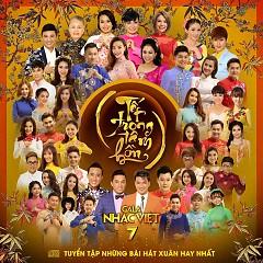 Album Tết Trong Tâm Hồn (Gala Nhạc Việt 7)