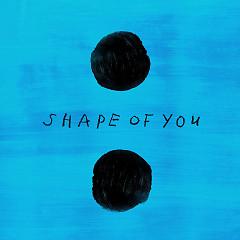 Shape Of You (Yxng Bane Remix) (Single) - Ed Sheeran