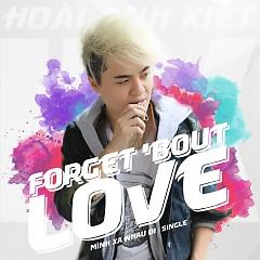 Mình Xa Nhau Đi (Forget 'Bout Love)