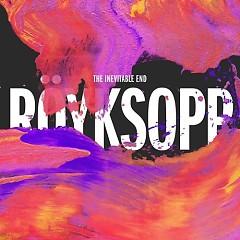 The Inevitable End (Japan Edition) (CD2) - Royksopp