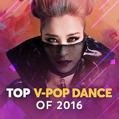 Album Nhạc Dance Hay Nhất 2016 - Various Artists