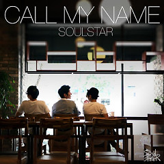 Call My Name  - Soul Star