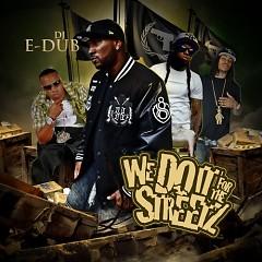 We Do It For The Streetz (CD1)