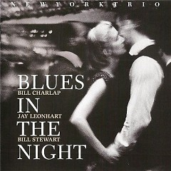 Blues In The Night  - New York Trio