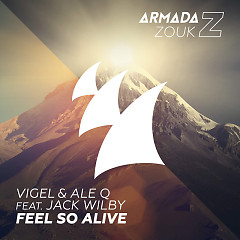 Feel So Alive (Single) - Vigel, Ale Q, Jack Wilby