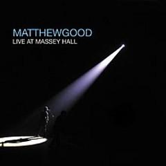 Live At Massey Hall (CD2) - Matthew Good