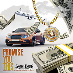 Promise You This (Single) - Snoop Dogg