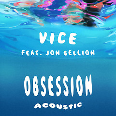 Obsession (Acoustic) (Single) - Vice