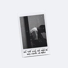 Và Thế Giới Đã Mất Đi Một Người Cô Đơn (Single) - marzuz, Onionn, Gill