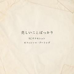 Kanashii Koto Bakkari - RC Succession