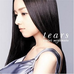 Tears  - Miyamoto Emiri