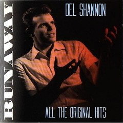Runaway – All The Original Hits CD2 - Del Shannon