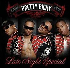 Late Night Special - Pretty Ricky