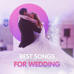 Best Songs For Wedding