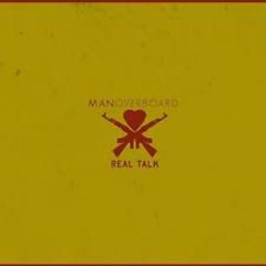 Real Talk (Japanese Edition) - Man Overboard