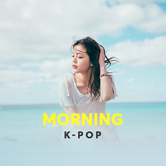 Morning K-Pop