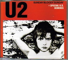 Sunday Bloody Sunday (CD Single)