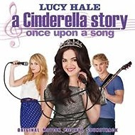 A Cinderella Story - Once Upon A Song - OST