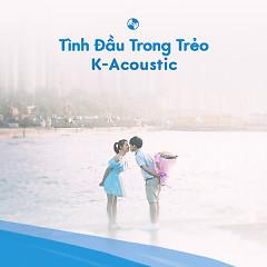 Tình Đầu Trong Trẻo - Various Artists