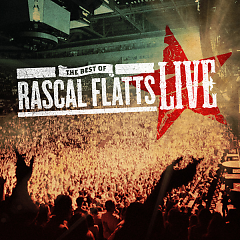The Best Of Rascal Flatts (Live)