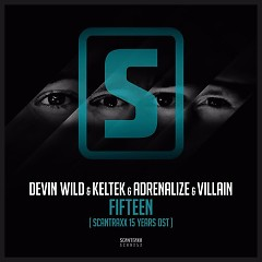 Fifteen (Scantraxx 15 Years OST) - Devin Wild, KELTEK, Adrenalize, Villain