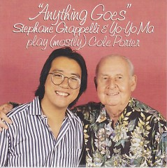 Anything Goes Stephane Grappelli And Yo Yo Ma Play (Mostly) Cole Porter