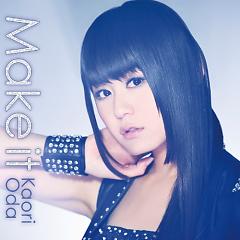 Make it - Kaori Oda