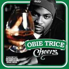 Cheers - Obie Trice