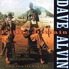 Public Domain - Dave Alvin