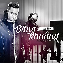 Bâng Khuâng (Single) - JustaTee