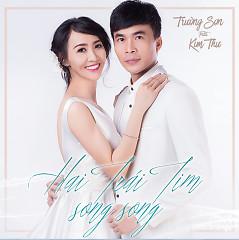 Hai Trái Tim Song Song - Trường Sơn,Kim Thư