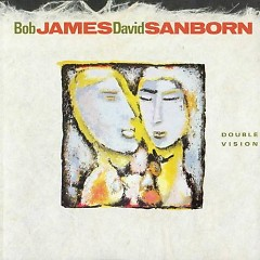 Double Vision - David Sanborn