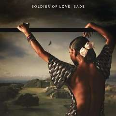 Soldier Of Love - Sade