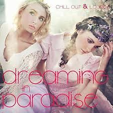 Dreaming In Paradise - Chill Out & Lounge No.2