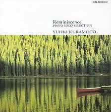 Reminiscence - Yuhki Kuramoto