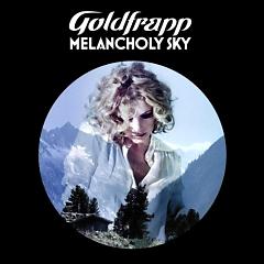Melancholy Sky - Goldfrapp
