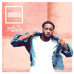 Heart The Weekend (Single) - Shakka