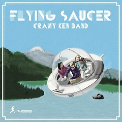 Flying Saucer (CD1) - Crazy Ken Band