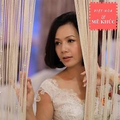 Mê Khúc - Việt Hòa