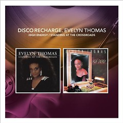 Disco Recharge High Energy Standing At The Crossroads (Special Edition) (CD2) - Evelyn Thomas
