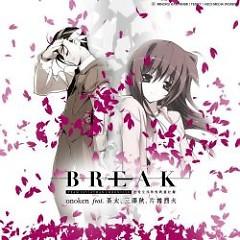 BREAK - TEAM LEVIATHAN CHRONICLE - Onoken